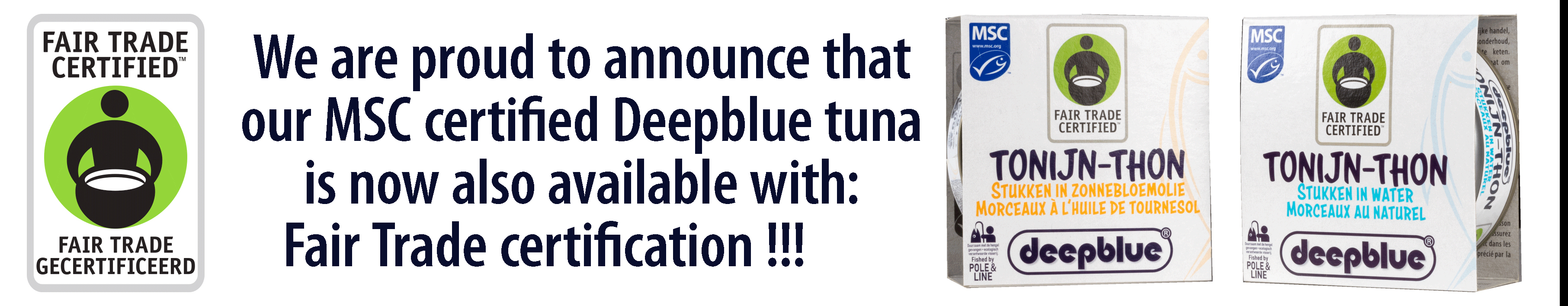Fair trade tuna new in our assortment !